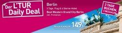 "LTUR Daily Deal: 3 Tage Berlin im 4 Sterne-Hotel ""Best Western Grand City Berlin"" inkl. Frühstück + Flug ab 149€"