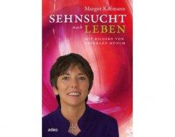 """30% Rabatt auf Margot Käßmanns neues Buch """"Sehnsucht nach Leben"""""""