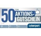 Cyberport Gutschein 50 Euro für nur 25 EUR – 50% Rabatt -> AUSVERKAUFT