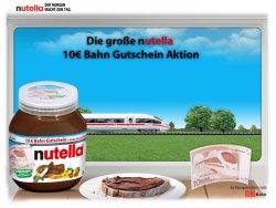 Beim Kauf eines 400g Nutella-Aktionsglas einen 10€ Deutsche Bahn – Gutschein erhalten