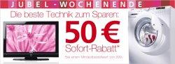 50€ Rabatt auf Technik und Haushaltsgeräte ab 299€