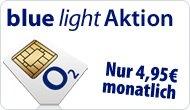o2 Blue light Aktion: monatlich 100 Freiminuten & 100 SMS in alle Netze & Internet-Flat für nur 4,95€ / Monat!