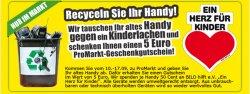 """Promarkt: 5 Euro für Ihr altes Handy  + 50 Cent Spende an """"Ein Herz für Kinder"""""""