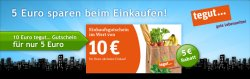 tegut…: 10 Euro Einkaufsgutschein für 5 Euro