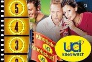 5 Kinogutscheine für UCI KINOWELT – Jeder Film an jedem Tag, auch bei Überlänge!