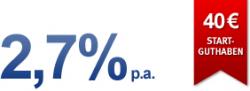 besser als bank of scotland; 2,7 Zinsen + 40€ Startguthaben fürs VTB-Tagesgeldkonto