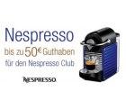Bis zu 50 EUR Cashback in Form von Guthabeben für den Nespresso Club beim Kauf einer Nespresso Maschine
