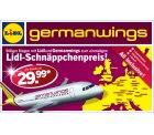 Germanwings und Lidl Aktion-Flugtickets für 29,99-39,99 Euro!