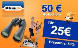 Gutschein bie Plus.de für 25 Euro-Wert des Gutscheins 50 Euro!!!