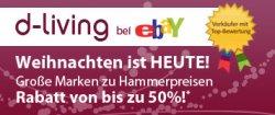 Ebay: d-living-Abverkaufsaktion am 16. November 2011 (Preise gelten schon ab 15. November 2011, 15 Uhr)