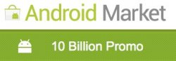 Android Market 10 Billion Promo – 10 Apps für je 0,10€
