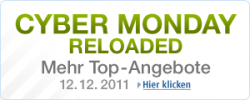 Cyber Monday reloaded auch am 12.12.2011, ab 9:00 Uhr !!!
