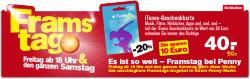 Framstag bei Penny: 50,- € iTunes-Geschenkkarte für 40,- € (-20%) am 23. und 24.12