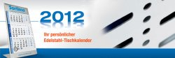 Kalender 2012 / 2013 aus Edelstahl gratis anfordern