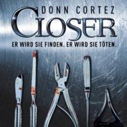 """Gratis Hörbuch-Thriller """"Closer"""" von Donn Cortez bei audible"""