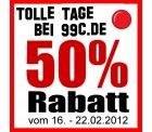 Tolle Tage bei 99c.de: 50% Rabatt vom 16.02.-22.02.12