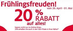"""20% """"Frühlingsfreuden-Rabatt"""" auf ALLES bei C&A online und in den Filialen – nur vom 26.April bis 1.Mai!"""