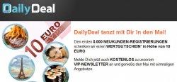 10€ Guthaben für Neukunden auf der Dealseite dailydeal.de ohne Mindestbestellwert!