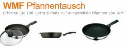10€ Rabatt auf WMF Pfannen bei Amazon!!!