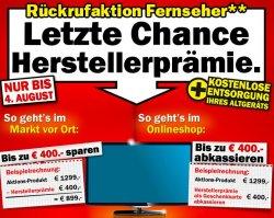 Mediamarkt Rückrufaktion die Letzte bis zu 400€ Herstellerprämie auf Fernseher