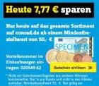 NUR HEUTE am 9.Juli 7,77 € Gutschein auf ALLES bei Conrad.de (50€ MBW)