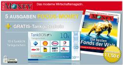 5x Focus Money im Miniabo für effektiv 1,50€ durch 10€ Tankgutschein als Prämie