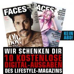 [Kostenlos] 10 Digital-Ausgaben des Lifestyle-Magazins FACES