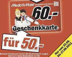 Lokal: Media Markt Gutscheinkarte im Wert von 60€ für 50€ ab morgen kaufen