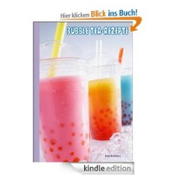 Bubble Tea Rezept eBook GRATIS auf Amazon in der Kindle Edition