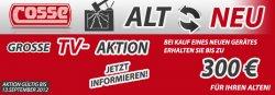 TV-Aktion ALT gegen NEU auf cosse.de: bis zu 300€ für alten Fernseher