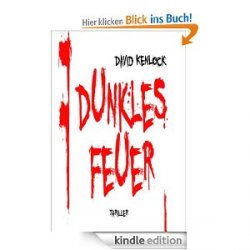 Bei Amazon derzeit Gratis dunkles Feuer (Kindle Edition) downloaden