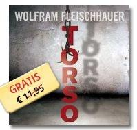Statt 11,95€ jetzt GRATIS: Das Hörbuch bei Audible: Wolfram Fleischhauer – Torso