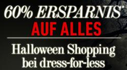 Halloween Special: 60% Ersparnis auf Alles! Schaurig-schöne Preise @dressforless