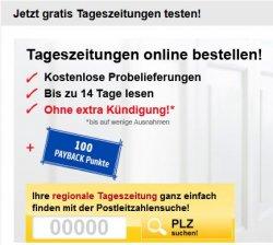 Tageszeitung gratis testen + 100 Payback-Punkte, keine Kündigung notwendig..