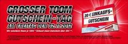 [Lokal] toom-Baumärkte: 20% Rabatt in Form von Gutscheinen am 2.11.2012 deutschlandweit