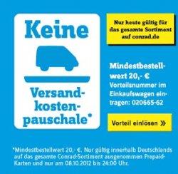Versandkostenfrei bestellen ab 20 € am 08.10.12 @Conrad.de