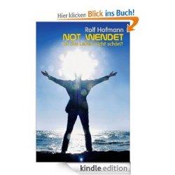 """Amazon verschenkt kostnloses eBook """"Not Wendet"""", Kindle Edition von Rolf Hofmann"""