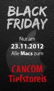 Black Friday auch bei CANCOM nur am 23.11.12 alle Mac´s von Apple zum Tiefpreis!