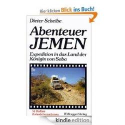 """Gratis Ebook """"Abenteuer Jemen – Expedition in das Land der König von Saba"""""""