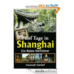 "GRATIS eBook ""Fünf Tage in Shanghai"" bei Amazon"