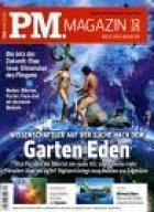 P.M. Magazin für effektiv 5,80€ ein Jahr lang abonieren