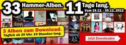33 Hammer Alben 11 Tage lang zum Download Top Preis @ Media Markt.de ( Aktion läuft bis 30.12.12)