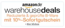 Amazon warehousedeals aktuell mit 10% Sofortgutschein