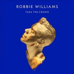 "Für Robbie Williams Fan`s – Album ""Take The Crown"" für 4,99€ @Saturn.de"