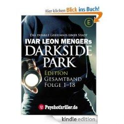 """GRATIS -18 Folgen in einem Buch –  Mystery-Thriller als Ebook """"Darkside Park"""""""