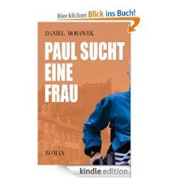 "Kindle eBook GRATIS @amazon ""Paul sucht eine Frau"""