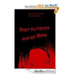 """""""Doch plötzlich war es Mord"""" und viele andere Gratis eBooks @Amazon"""