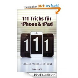 "GRATIS eBook statt EUR 7,98 ""111 Tricks für iPhone & iPad"" @Amazon"