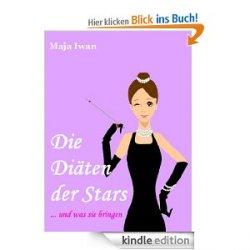 """GRATIS """"Die Diäten der Stars"""" – und was sie bringen [Kindle Edition] @Amazon"""
