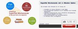 HOT – Einmalig 5,95 € statt monatlich 14,95 € : Vodafone Superflat Wochenende
